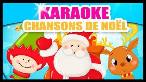 chant de noel karaok 233 chansons et comptines de no 235 l pour enfants monde des titounis
