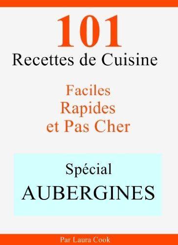 livre de cuisine pas cher gratuit des livres en pdf spécial aubergines 101