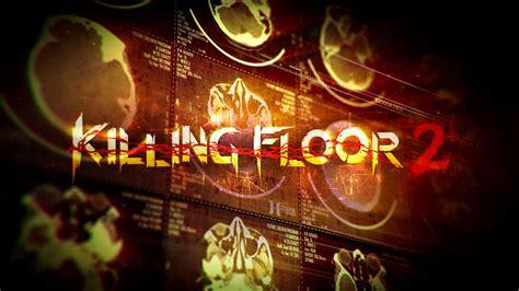 killing floor 2 pc killing floor 2 pc games torrents