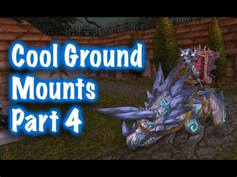 jessiehealz 10 cool ground mounts location guides 4 world of warcraft youtube
