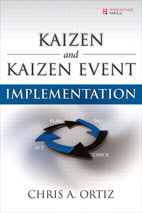 Kaizen And Kaizen Event Implementation Informit