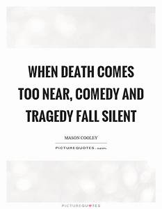 Tragedy Quotes ... Autumn And Death Quotes