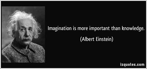 The Ultimate Quotable Einstein imagination is more important than knowledge