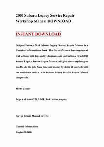2010 Subaru Legacy Service Repair Workshop Manual Download