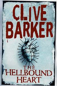 Horror Book Review: The Hellbound Heart (Clive Barker ...