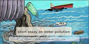 Short Essay On Water Pollution Topics In English