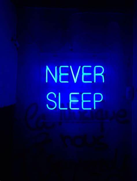 sleep neon light blue aesthetic aesthetic colors
