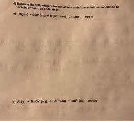 Solved  Balance The Following Redox Equations Under The So