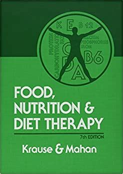 Food, Nutrition, and Diet Therapy: A Textbook of