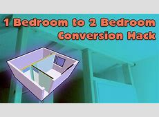 1 Bedroom to 2 Bedroom House Hack YouTube