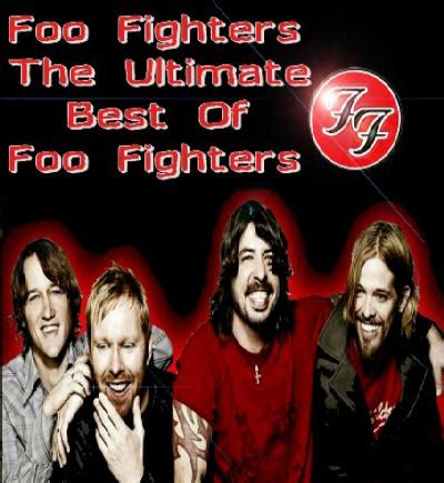 The Foo Fighters The Best Of You Foo Fighters The Ultimate Best Of Foo Fighters 2011