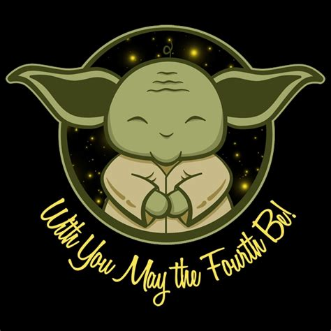 And this year's celebration comes just the force is definitely with the new york public library, as several branches around the city go all in for may 4th. May The Fourth Be With You - What Did He Just Say? - Neatorama