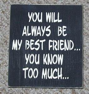 You Will Always Be My Best Friend | Thoughts and Humor ...