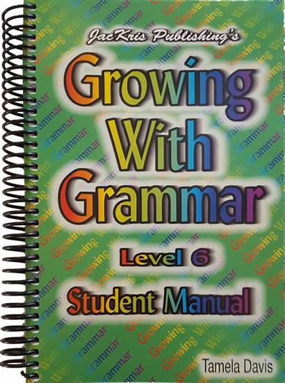 Grammar Level Growing Student Manual