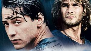 5 REASONS WHY POINT BREAK IS IN MY ALL TIME TOP 5 - Way to ...