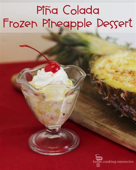 pina colada frozen dessert pi 241 a colada frozen pineapple dessert home cooking memories