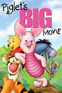 Piglet's Big Movie (2003) - Posters — The Movie Database ...