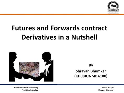 futures forwards contract derivtives   nutshell