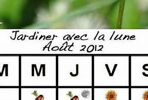 Jardiner Avec La Lune : jardiner avec la lune au mois d 39 ao t 2012 paperblog ~ Farleysfitness.com Idées de Décoration
