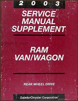 vehicle repair manual 1998 dodge ram van 3500 user handbook 2002 dodge ram van wagon repair shop manual original b1500 b3500