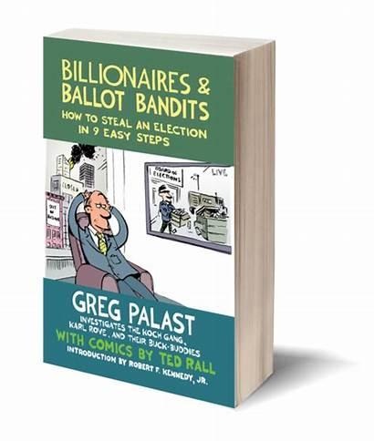 Ballot Bandits Billionaires Investigative Determined Evidence Honest