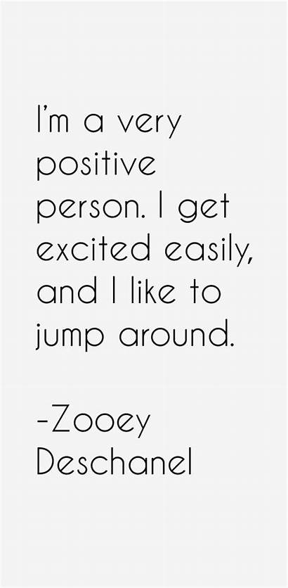 Zooey Deschanel Quotes Sayings Easily Excited Jump