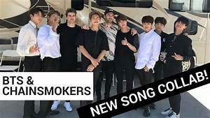 BTS & The Chainsmokers New Song ALERT! - 'Best of Me ...