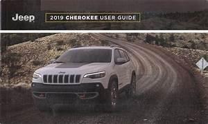 2019 Jeep Cherokee User Guide Owner U0026 39 S Manual Original