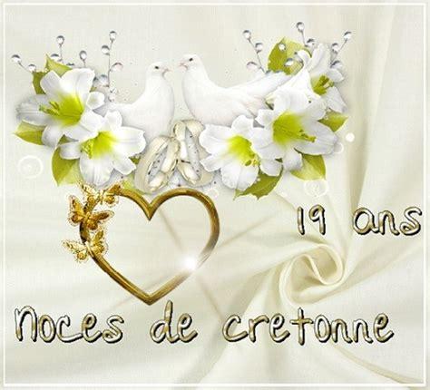 texte anniversaire de mariage 17 ans 19 ans de mariage noces de cretonne