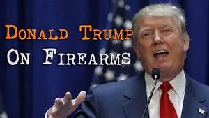 Donald Trump On Firearms - YouTube