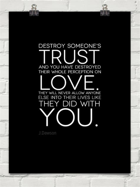 Destroy Someone's Trust And You Have Destroyed Their Whole. Quotes You Broke My Trust. Summer Quotes Bikini. Humor Thank You Quotes. God Quotes Heartbreak. Music Quotes Led Zeppelin. Relationship Quotes Disappointment. Country Quotes On Friendship. Strong Community Quotes