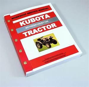 Kubota B5100 B6100 B7100 Tractor Service Repair Manual