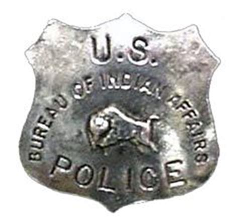 us bureau of indian affairs 1000 images about badges on badges