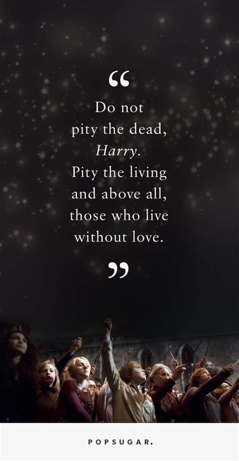 harry potter quotes  death popsugar love sex photo
