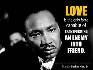 Martin Luther King Jr Quotes On Love Martin Luther King Jr ...