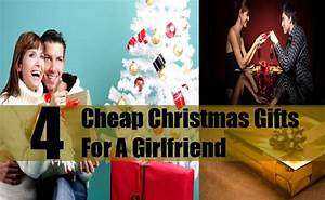 Cheap Christmas Gifts For A Girlfriend Inexpensive