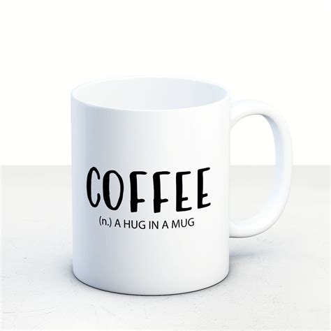 Well, that's certainly a win for coffee drinkers around the world. Best friend mug, Coffee meaning- a hug in a mug, Statement Mug, Inspirational Quote, Coffee Cup ...