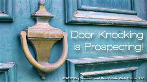 door real estate door knocking is real estate prospecting