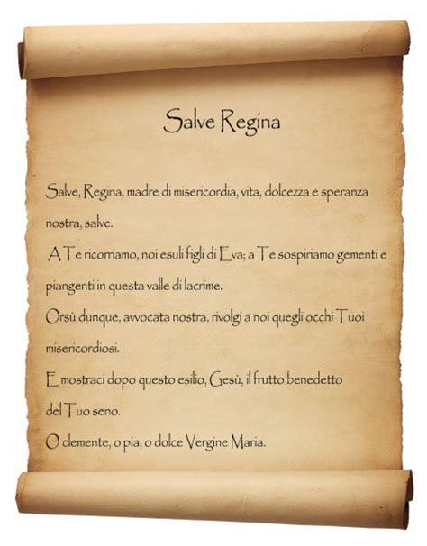 Salve In Testo by Salve Una Delle Preghiere Mariane Pi 249 La