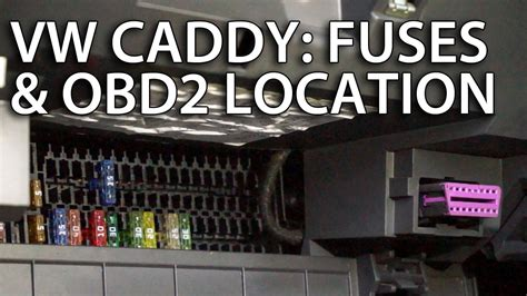 fuses  obd diagnostic port  vw caddy lift