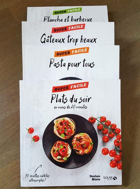 dorian cuisine les 4 nouveaux livres de recettes de dorian recettes de