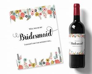 will you be my bridesmaid idea flowers printable wine With will you be my bridesmaid wine label template