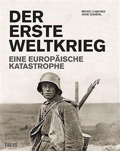 Der Erste Weltkrieg Buch portofrei bei Weltbildde bestellen