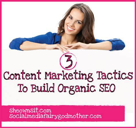 organic seo 3 content marketing tactics to build organic seo by