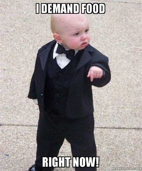 Godfather Memes - i demand food right now godfather baby make a meme