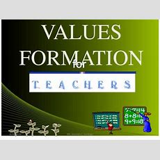 Values Formation For Teachers