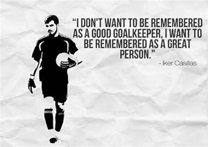 Quotes by Iker Casillas @ Like Success