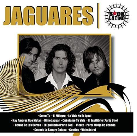 Jaguares Songs by Rock Jaguares Jaguares Songs Reviews Credits