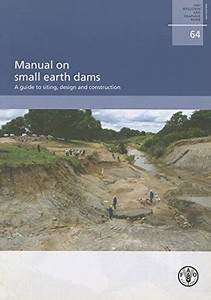 9789251065471  Manual On Small Earth Dams  A Guide To