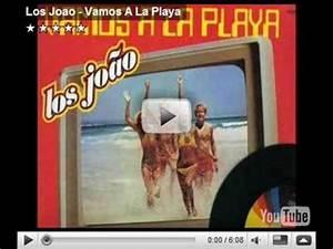 Vamos A La Playa : vamos a la playa los joao completa youtube ~ Orissabook.com Haus und Dekorationen